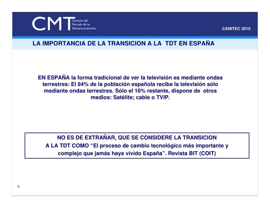 Expo Canitec 2010, La transición a la TDT: experiencias y retos Slide 3