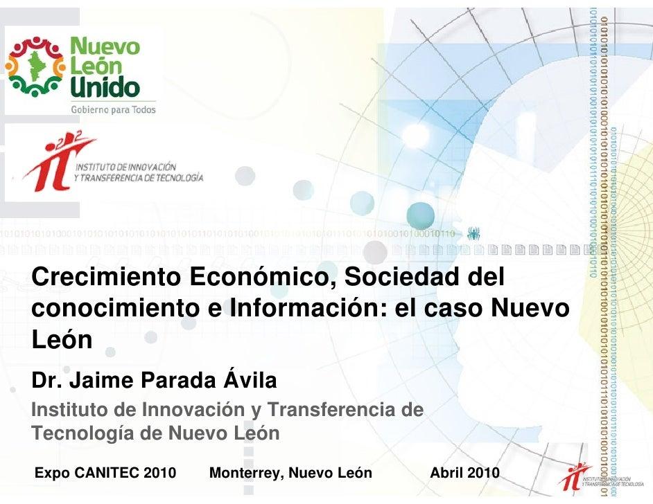 Expo Canitec 2010. Crecimiento económico, sociedad del conocimiento, caso N.L.