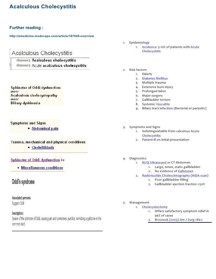 Acalculous Cholecystitis   Further reading : http://emedicine.medscape.com/article/187645-overview                        ...
