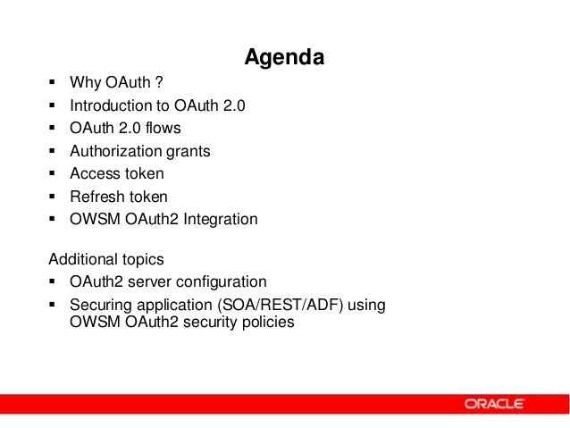 Oauth2 and OWSM OAuth2 support Slide 2