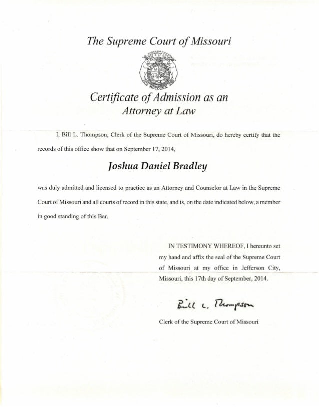 Josh Bradley - Certificate of Admission as an Attorney at Law MO