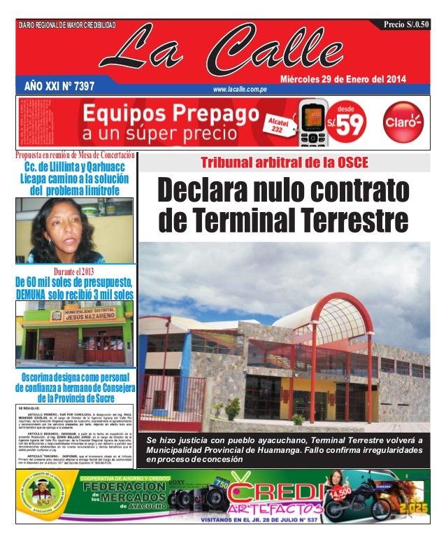 DIARIO REGIONAL DE MAYOR CREDIBILIDAD  AÑO XXI Nº 7397  La Calle  Precio S/.0.50  Miércoles 29 de Enero del 2014  www.laca...
