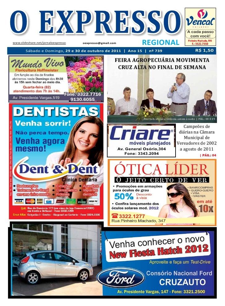 O EXPRESSOwww.slideshare.net/jornaloexpresso   oexpresso@gmail.com              REGIONAL        Sábado e Domingo, 29 e 30 ...