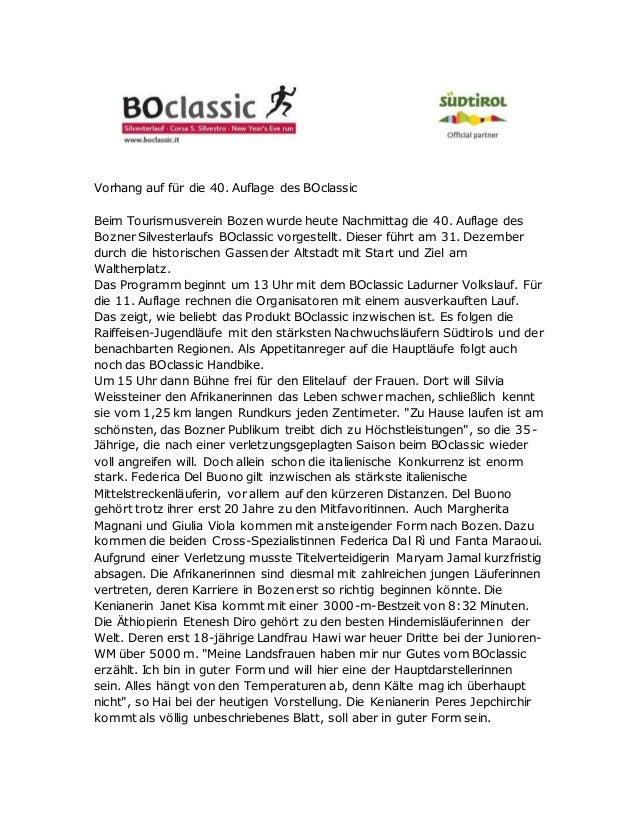 Vorhang auf für die 40. Auflage des BOclassic Beim Tourismusverein Bozen wurde heute Nachmittag die 40. Auflage des Bozner...