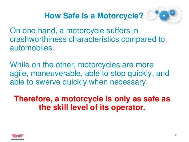 Identifying Safe Helmets 17 Check for the following: • Thick Inner Liner • Sturdy Chin Strap & Rivets • Weight of the helm...