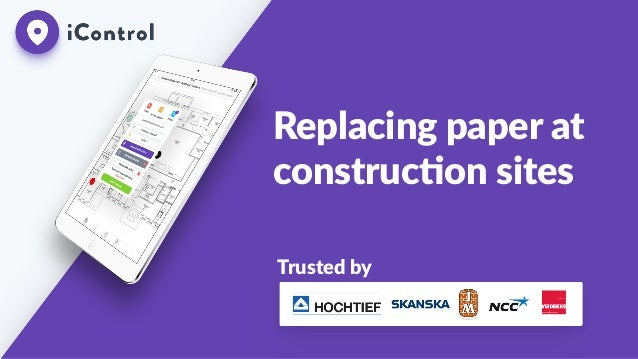 Replacing  paper  at   construc0on  sites Trusted  by