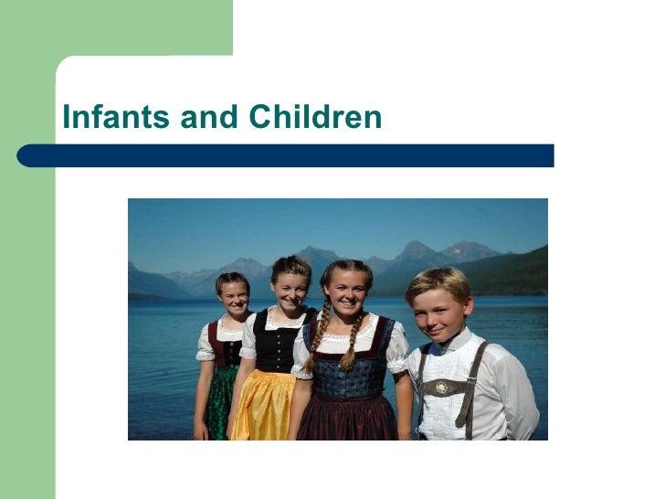 Infants and Children