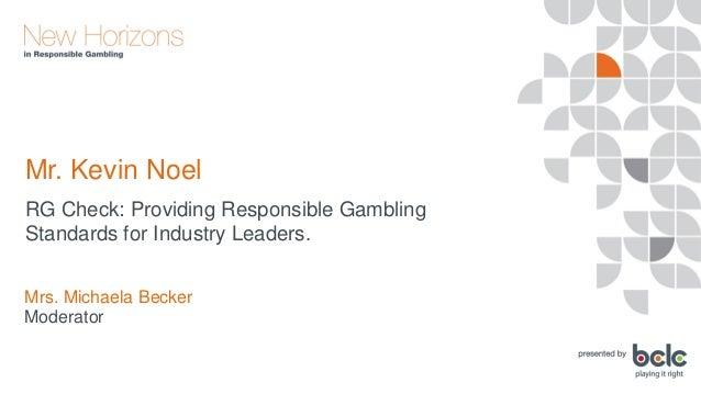 Kevin Noel - RG Check: Providing Responsible Gambling Standards Slide 2