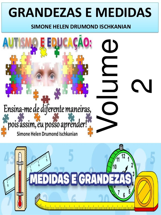 GRANDEZAS E MEDIDAS  Volume 2  SIMONE HELEN DRUMOND ISCHKANIAN