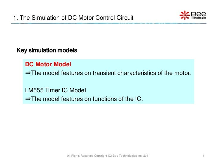 1. The Simulation of DC Motor Control Circuit Key simulation models    DC Motor Model    ⇒The model features on transient ...