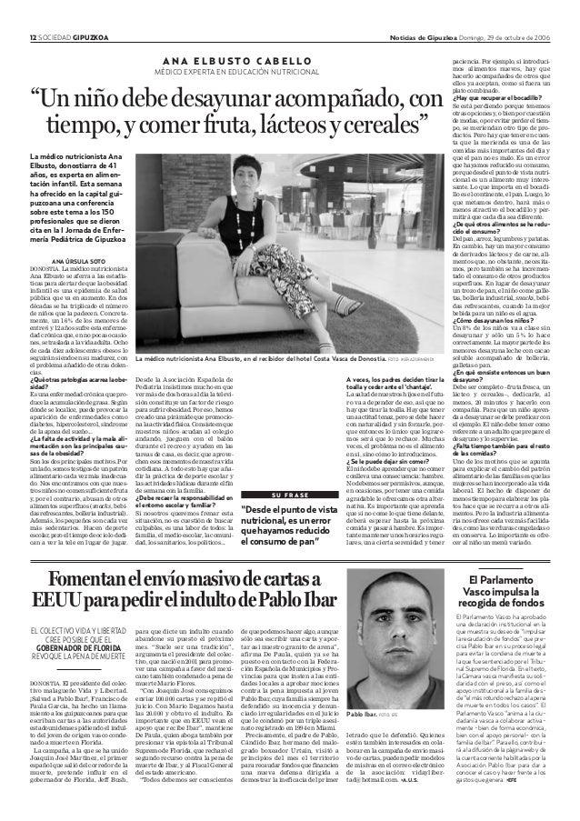 12 SOCIEDAD GIPUZKOA Noticias de Gipuzkoa Domingo, 29 de octubre de 2006 A N A E L B U S T O C A B E L L O MÉDICO EXPERTA ...