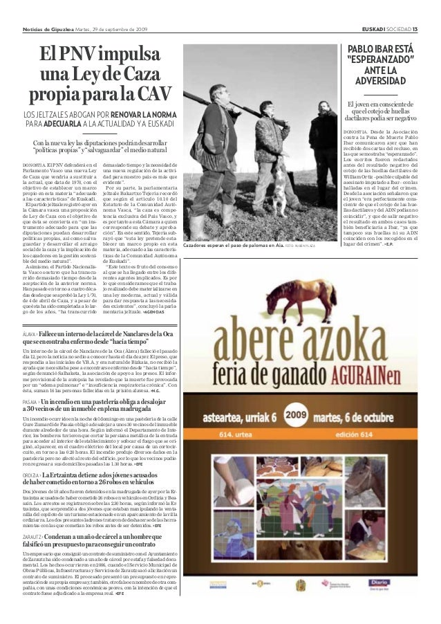 Noticias de Gipuzkoa Martes, 29 de septiembre de 2009 EUSKADI SOCIEDAD 13 DONOSTIA. El PNV defenderá en el Parlamento Vasc...