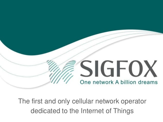 The first and only cellular network operator dedicated to the Internet of Things