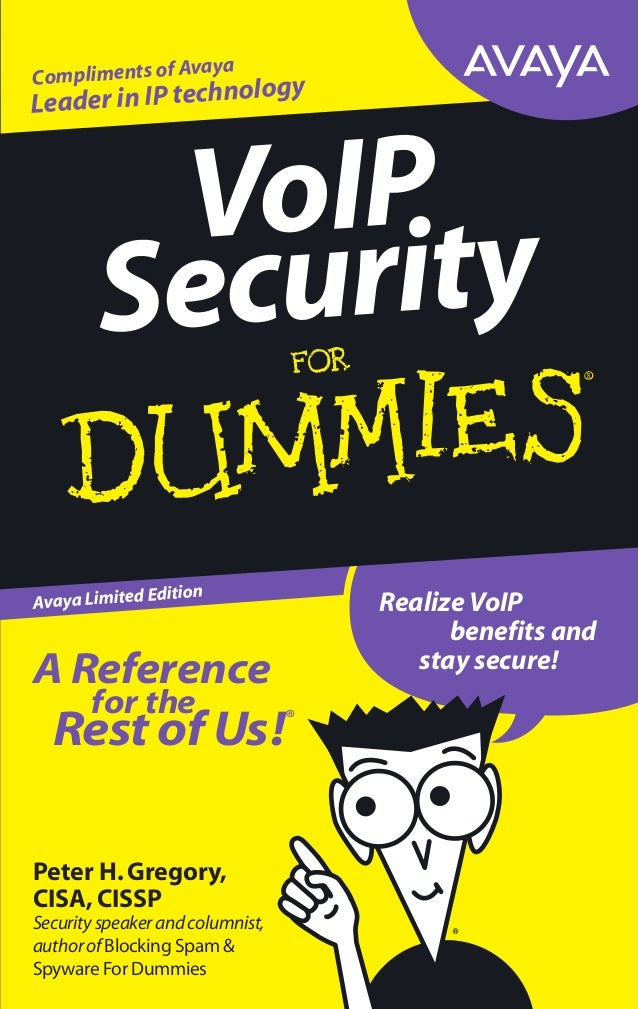 Peter H.Gregory, CISA,CISSP Securityspeakerandcolumnist, authorofBlocking Spam & Spyware For Dummies A Reference for the R...