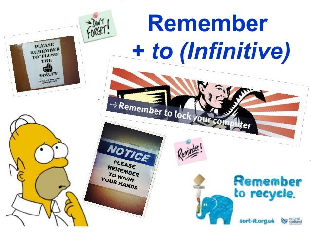 Remember + to (Infinitive)