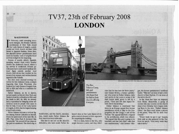 TV37, 23th of February 2008 LONDON