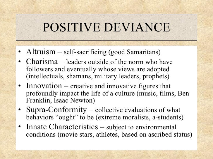 examples of positive deviance in sociology