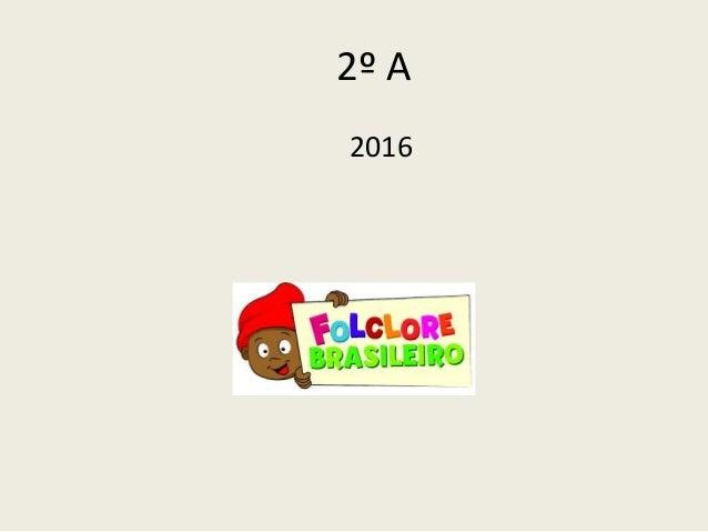 2º A 2016