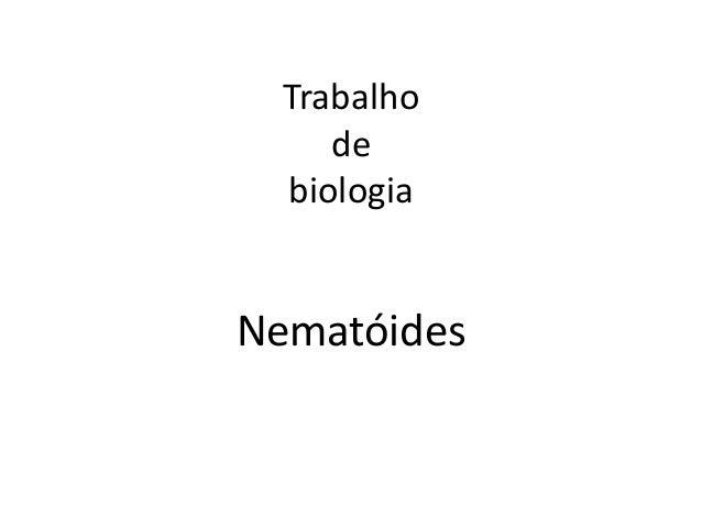 Trabalho de biologia Nematóides