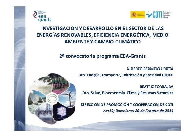 INVESTIGACIÓN Y DESARROLLO EN EL SECTOR DE LAS ENERGÍAS RENOVABLES, EFICIENCIA ENERGÉTICA, MEDIO AMBIENTE Y CAMBIO CLIMÁTI...