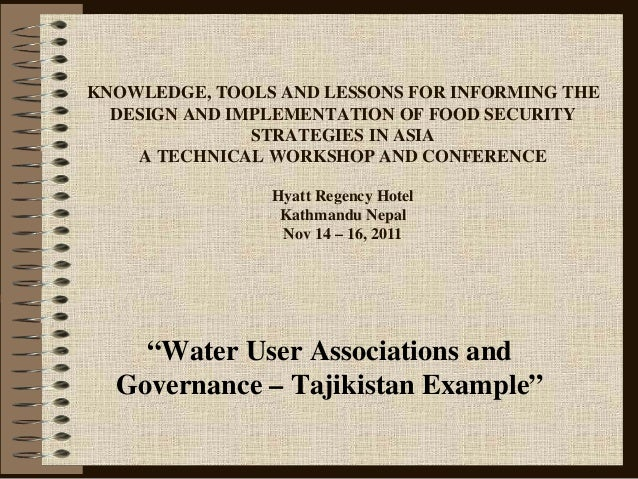 KNOWLEDGE, TOOLS AND LESSONS FOR INFORMING THE DESIGN AND IMPLEMENTATION OF FOOD SECURITY STRATEGIES IN ASIA A TECHNICAL W...