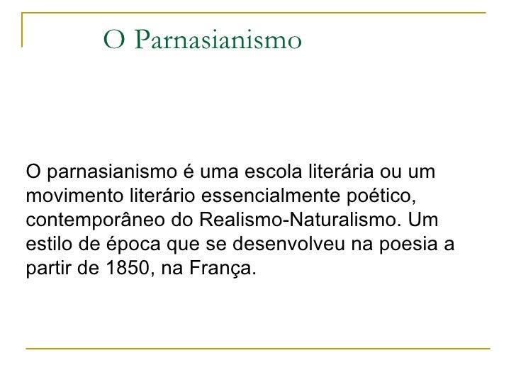 2 a literatura parnesianismo 1
