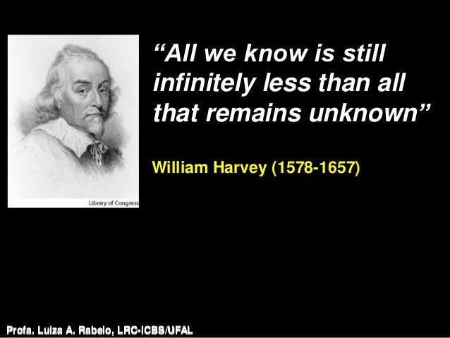 """""""All we know is still                            infinitely less than all                            that remains unknown""""..."""