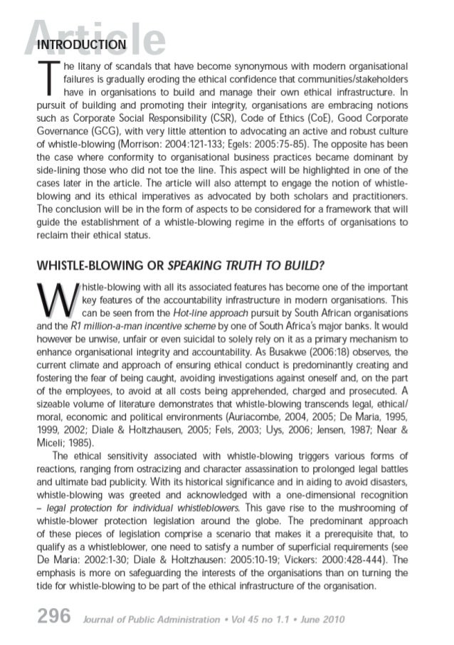 components of whistle blowing policy essay There are several essential components that must be included in any whistle blowing policy to maximize the effectiveness of the policy there are six basic components that need to be addressed: receive the complaint acknowledge the complaint investigate the complaint resolve the complaint report the resolution of the complaint and retain.