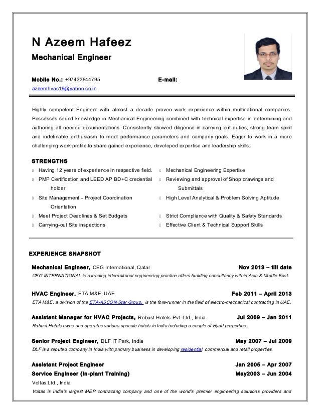 N Azeem Hafeez Mechanical Engineer Mobile No.: +97433844795 E-mail: azeemhvac19@yahoo.co.in Highly competent Engineer with...
