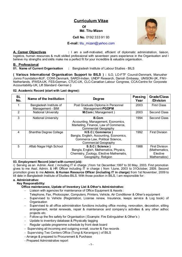 Curriculum Vitae Of Md. Titu Mizan Cell No. 0192 333 91 93 E-mail: titu_mizan@yahoo.com A. Career Objectives : I am a self...