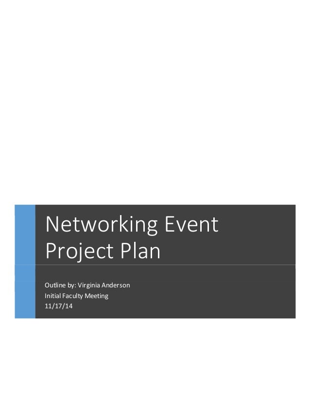 Networking Event Project Plan Initial Faculty Meeting