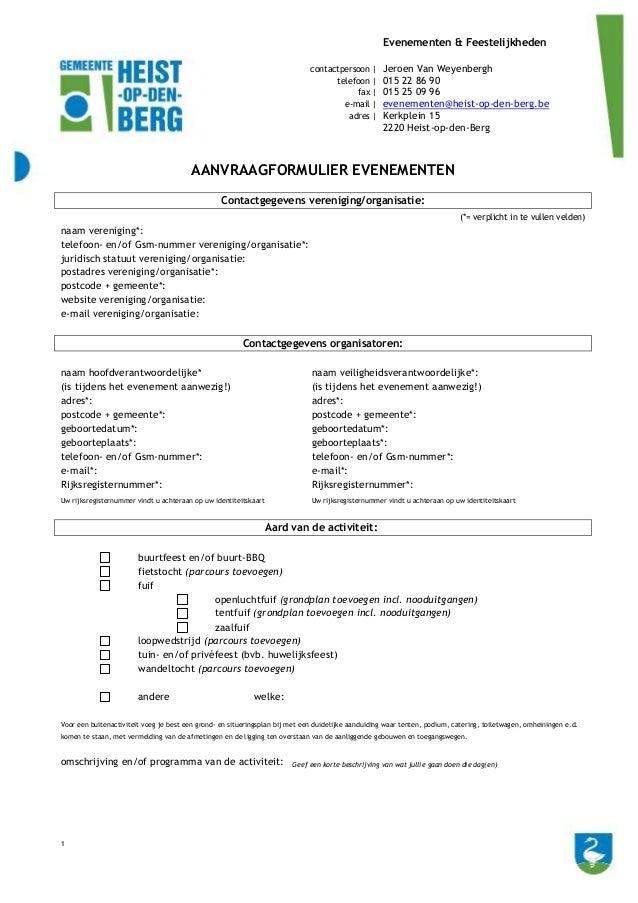 1 Evenementen & Feestelijkheden contactpersoon | Jeroen Van Weyenbergh telefoon | 015 22 86 90 fax | 015 25 09 96 e-mail |...