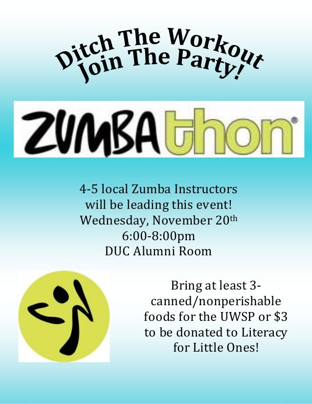 4-5 local Zumba Instructors will be leading this event! Wednesday, November 20th 6:00-8:00pm DUC Alumni Room Bring at leas...