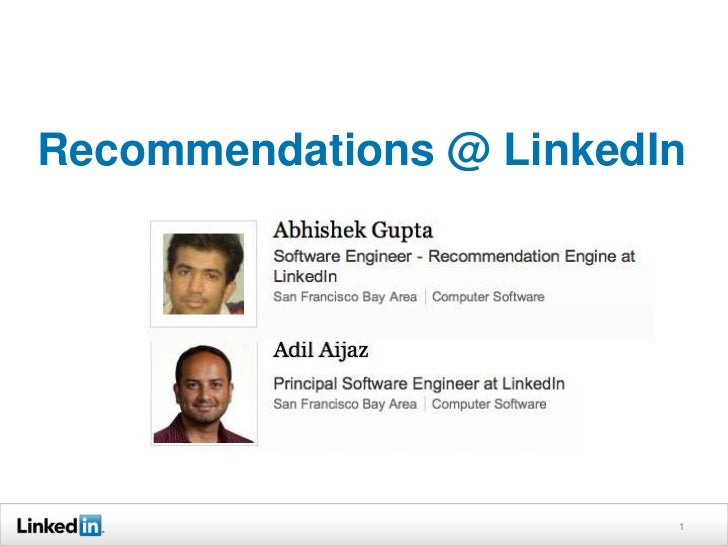 Recommendations @ LinkedIn<br />1<br />