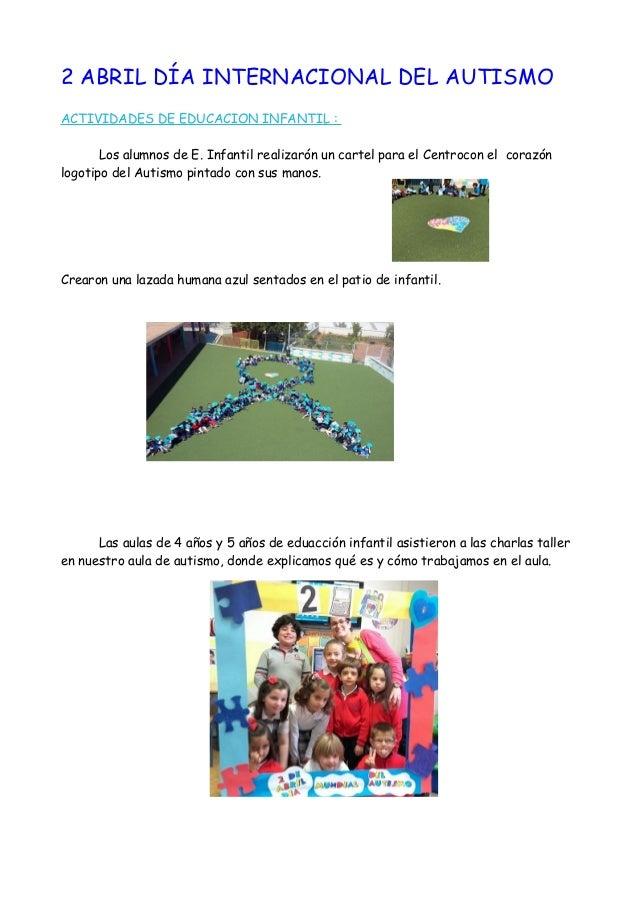 2 ABRIL DÍA INTERNACIONAL DEL AUTISMO ACTIVIDADES DE EDUCACION INFANTIL : Los alumnos de E. Infantil realizarón un cartel ...