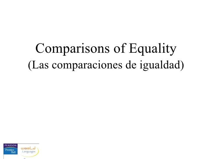 Comparisons of Equality (Las comparaciones de igualdad)
