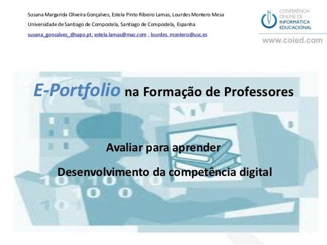 Susana Margarida Oliveira Gonçalves, Estela Pinto Ribeiro Lamas, Lourdes Montero MesaUniversidade de Santiago de Compostel...