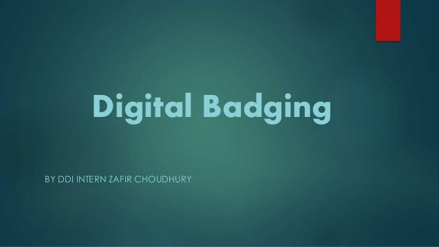 Digital Badging BY DDI INTERN ZAFIR CHOUDHURY