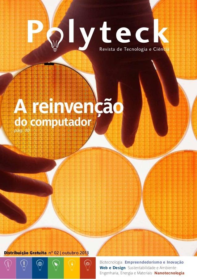 Polyteck | www.pltk.com.br | 1 Biotecnologia Empreendedorismo e Inovação Web e Design Sustentabilidade e Ambiente Engenhar...