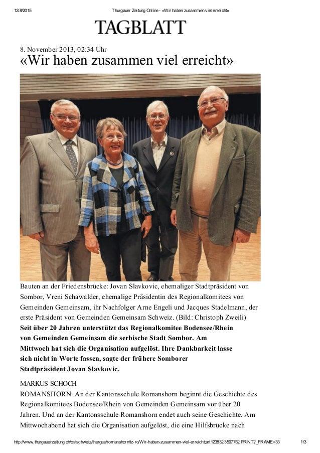 12/8/2015 ThurgauerZeitungOnline«Wirhabenzusammenvielerreicht» http://www.thurgauerzeitung.ch/ostschweiz/thurgau/...