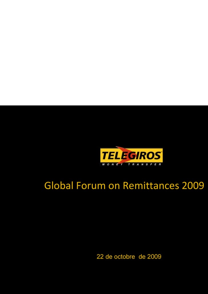 Global Forum on Remittances 2009   22 de octobre  de 2009