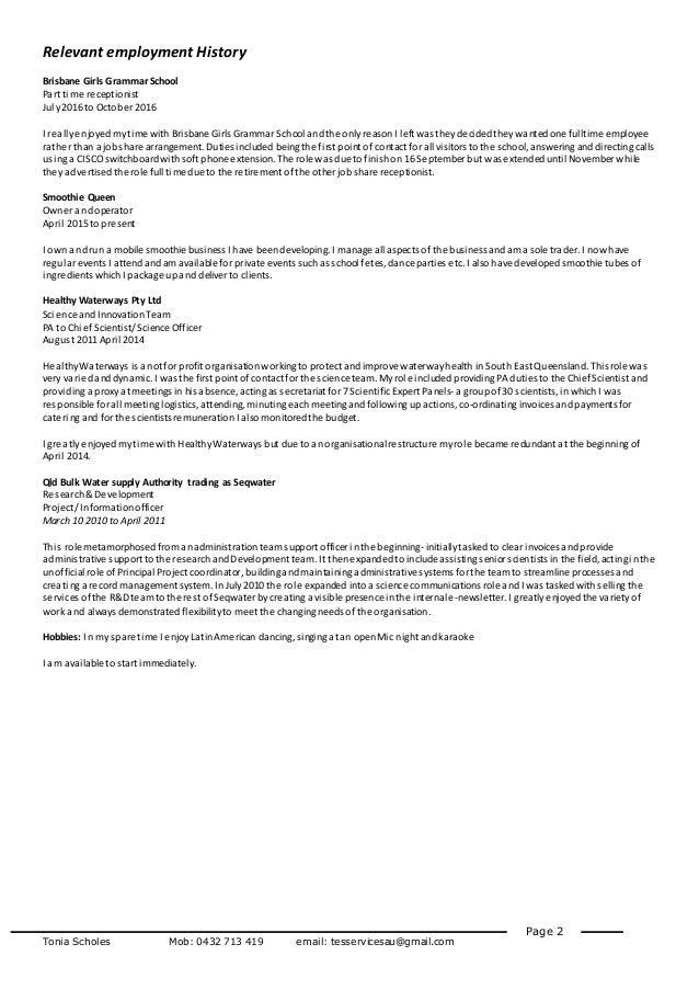 Tonia Scholes Mob: 0432 713 419 email: tesservicesau@gmail.com Page 2 Relevant employment History Brisbane Girls GrammarSc...