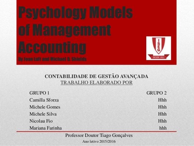 Psychology Models of Management Accounting By Joan Luft and Michael D. Shields CONTABILIDADE DE GESTÃO AVANÇADA TRABALHO E...