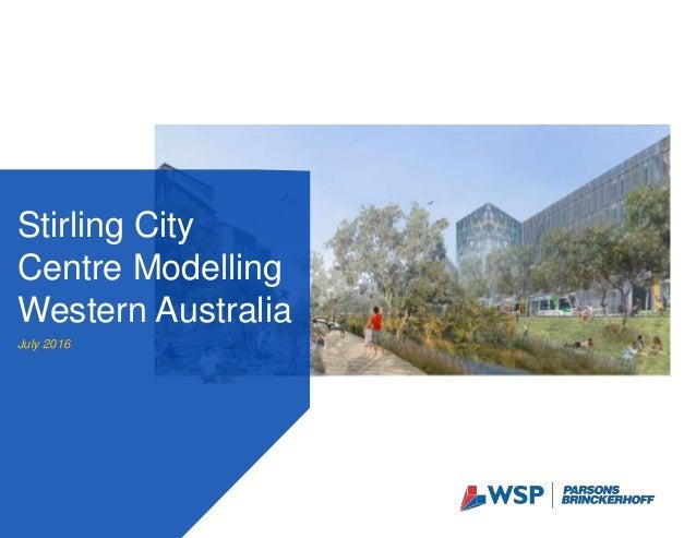 Stirling City Centre Modelling Western Australia July 2016