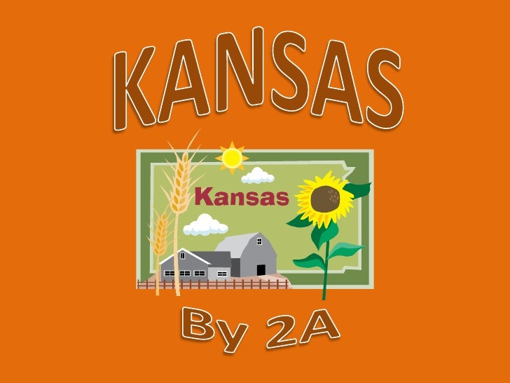 KANSAS<br />By 2A<br />