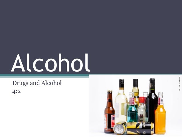 Alcohol Drugs and Alcohol 4:2