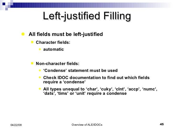 Left-justified Filling <ul><li>All fields must be left-justified </li></ul><ul><ul><li>Character fields:  </li></ul></ul><...