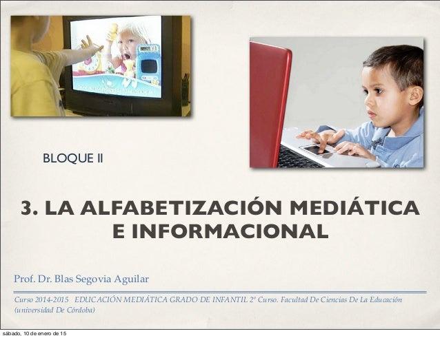 Curso 2014-2015 EDUCACIÓN MEDIÁTICA GRADO DE INFANTIL 2º Curso. Facultad De Ciencias De La Educación (universidad De Córdo...