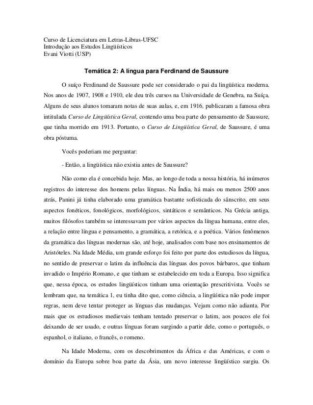 Curso de Licenciatura em Letras-Libras-UFSCIntrodução aos Estudos LingüísticosEvani Viotti (USP)                Temática 2...
