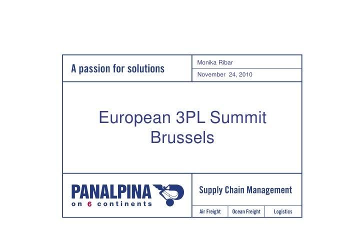 European 3PL Summit Brussels                          November 24, 2010              1           Monika Ribar           No...